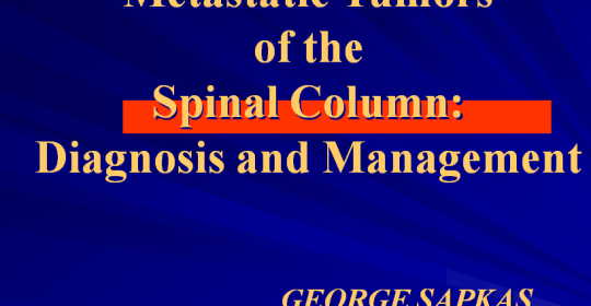 Metastatic Tumors of the Spinal Column